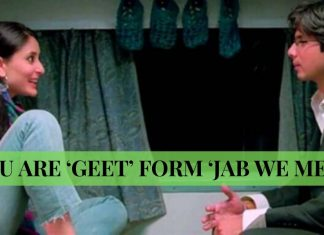10 SIGNS THAT YOU ARE 'GEET' FORM 'JAB WE MET'