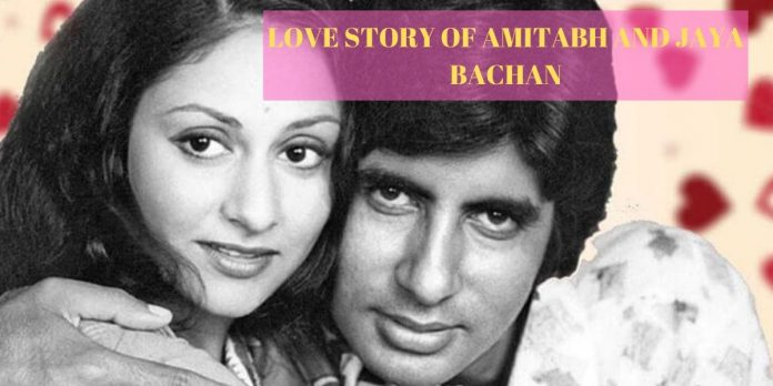 LOVE STORY OF AMITABH AND JAYA BACHAN