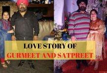 LOVE STORY OF GURMEET AND SATPREET: LOVE DIES AFTER MARRIAGE? THINK AGAIN