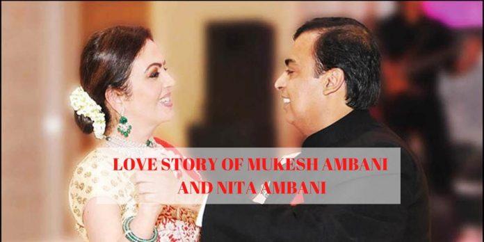 LOVE STORY OF MUKESH AMBANI AND NITA AMBANI_ A CUPID'S MATCH