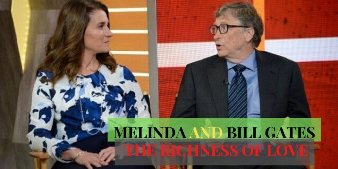 LOVE STORY OF MELINDA AND BILL GATES: THE RICHNESS OF LOVE