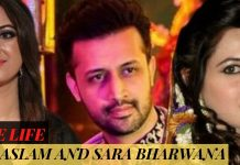 LOVE STORY OF ATIF ASLAM AND SARA BHARWANA