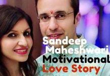 LOVE STORY OF SANDEEP MAHESHWARI