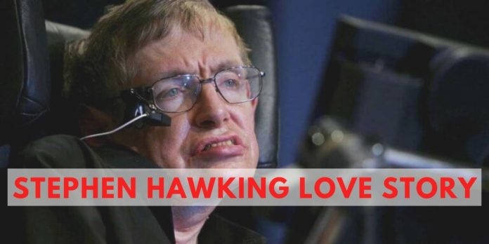 STEPHEN HAWKING LOVE STORY: THE WARRIOR LOVE