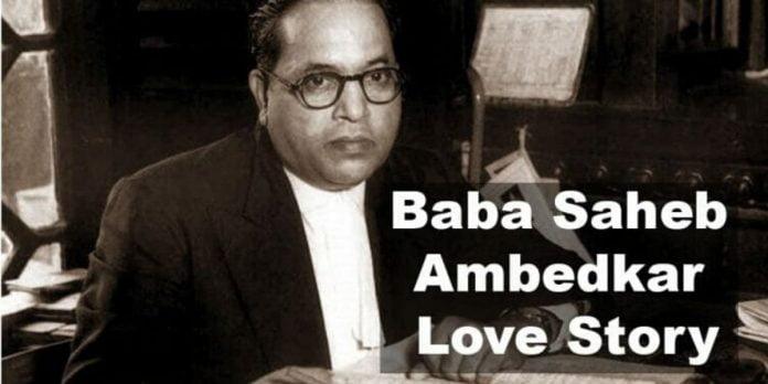 BABA SAHEB AMBEDKAR LOVE STORY: LOVE BEYOND CASTE B R AMBEDKAR