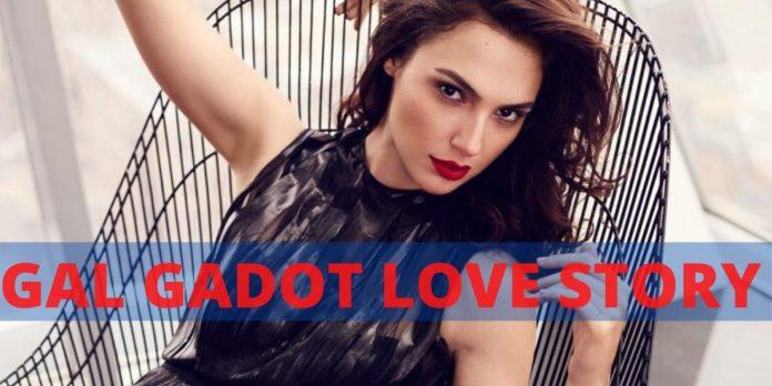 GAL GADOT LOVE STORY: WONDER WOMAN'S WONDERFUL LOVE!