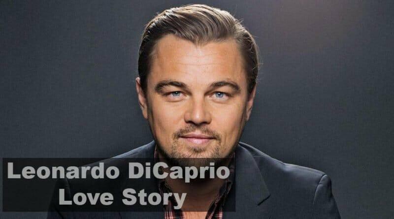 Leonardo DiCaprio Love Story