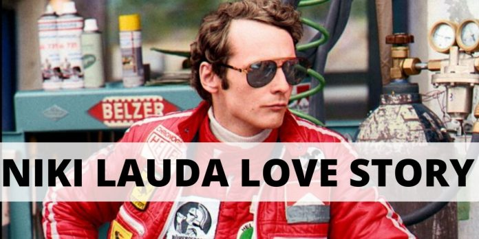 NIKI LAUDA LOVE STORY-A LOVE TALE SO INSPIRING
