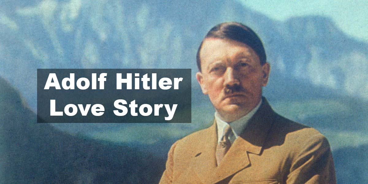 Adolf Hitler Love Story