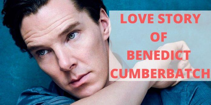 LOVE STORY OF BENEDICT CUMBERBATCH