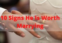 10 Signs He Is Worth Marrying