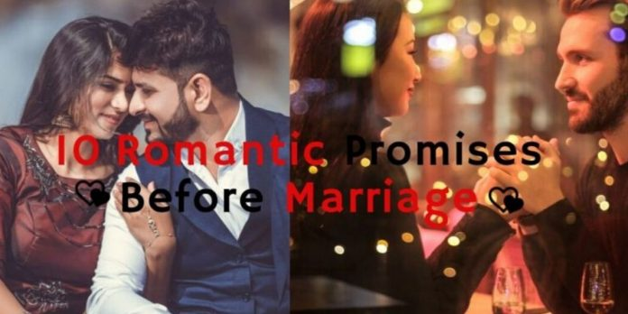 10 Romantic Promises For Couple Before Marriage