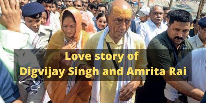 Love story of Digvijay Singh and Amrita Rai: Love beyond politics