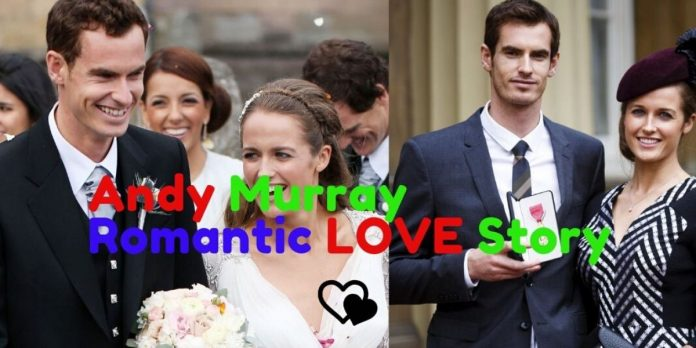 Andy Murray romantic love story