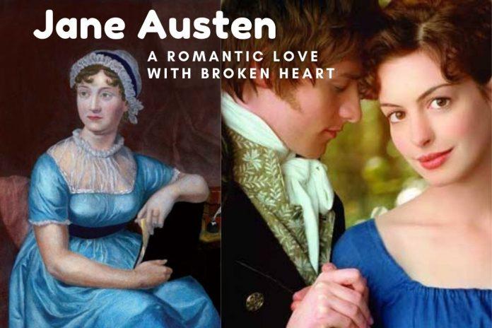 Jane Austen romantic love with broken heart