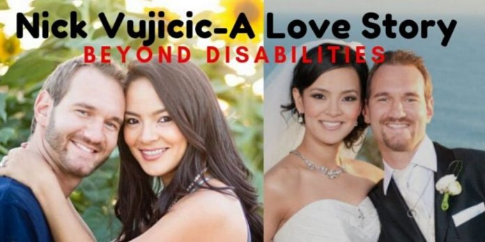 Nick Vujicic: Biography With True Love Story Forever