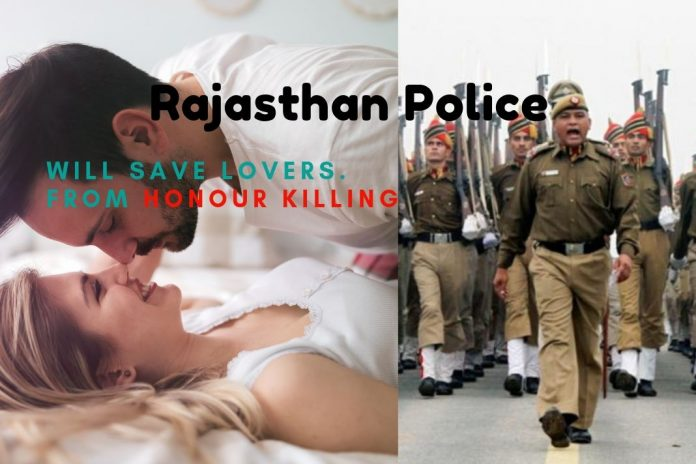 love freely in rajasthan police will give security