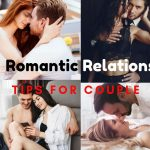 Romantic relationship tips for couple 2019