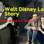 Walt Disney Love Story beyond mickey mouse