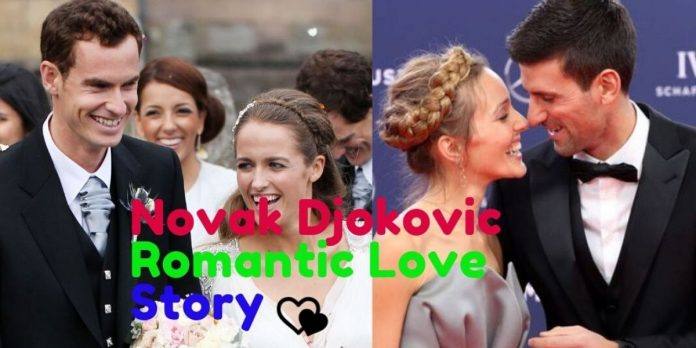 Novak djokovic romantic love story