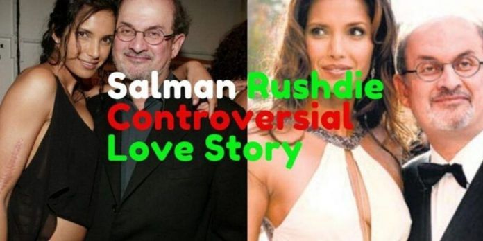 Salman Rushdie And His Controversial Love Stories