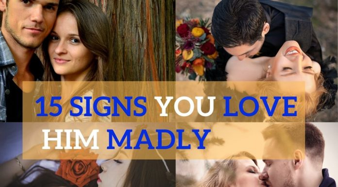 signs you love him madly