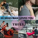 20 signs he loves you truly