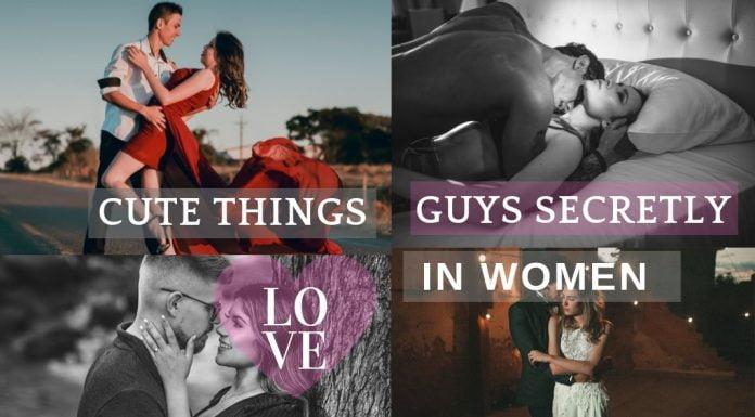 20 things guys secretly love
