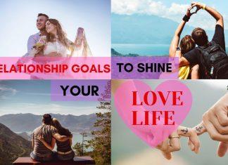 relationship goals for love life