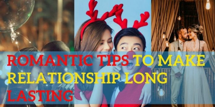 10 Top Romantic Tips For Long-Lasting Relationships