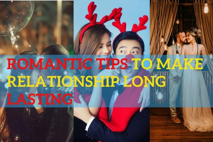 romantic ways for long lasting relationship