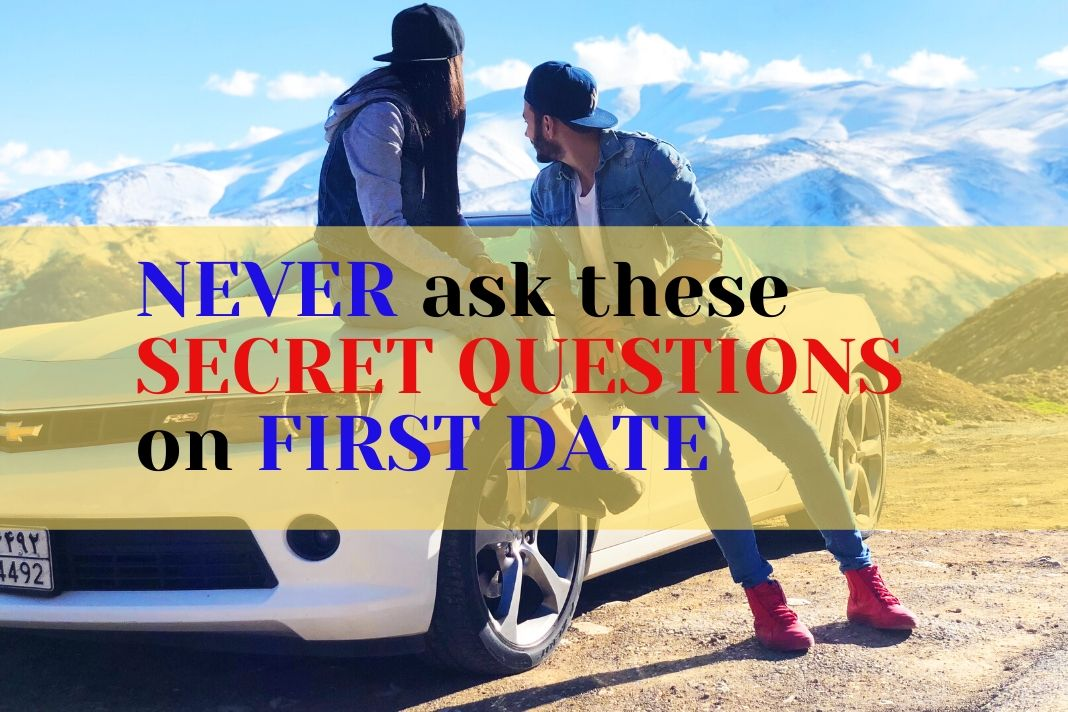 question not asked on first date