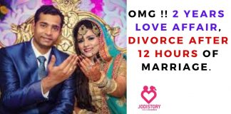 OMG !! 2 years love affair, divorce after 12 hours of marriage.