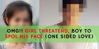 OMG!! GIRL THREATEN BOY TO SPOI HIS FACE(ONE SIDED LOVE)