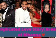 complicated love story and breakup of Rihanna