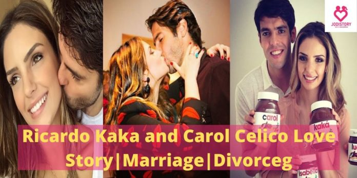 Ricardo Kaka and Carol Celico Love Story