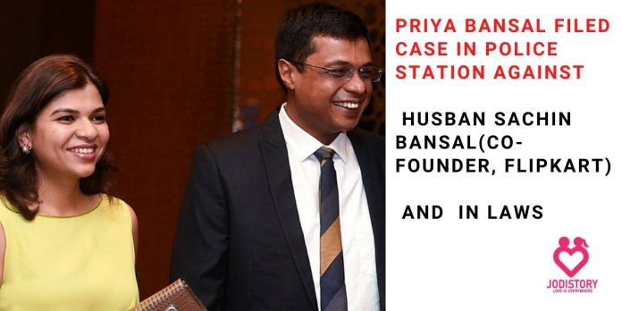 priya bansal filed harassment case against sachin bansal