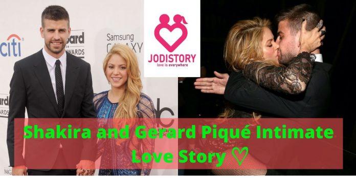 Shakira and Gerard Piqué Intimate Love Story