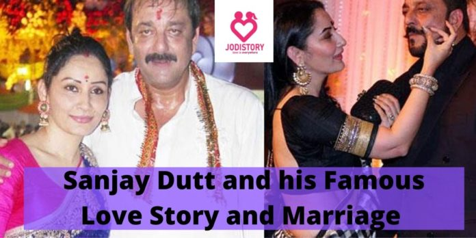 Sanjay Dutt and his Famous Love Story and Marriage