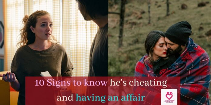 Subtle signs he's cheating and having an affair