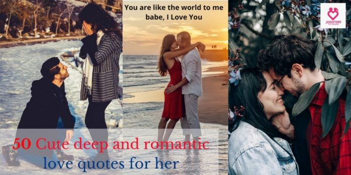Cute deep and romantic love quotes for her