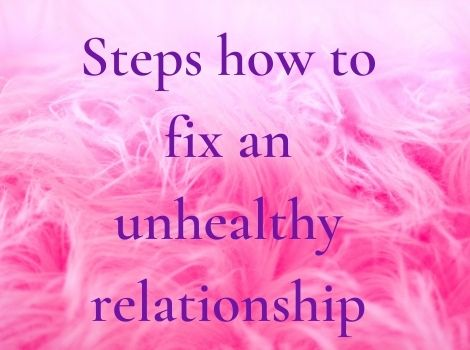 Best steps how to fix a toxic relationship
