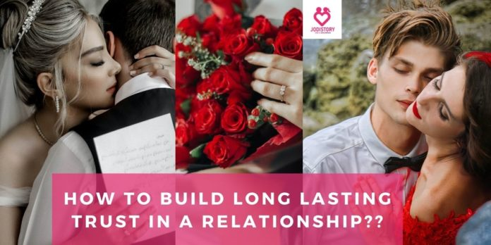 how to build long lasting trust in a relationship__