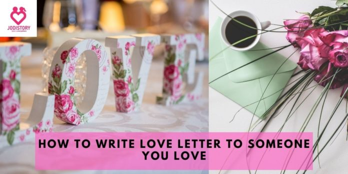 how to write a love letter to someone you love