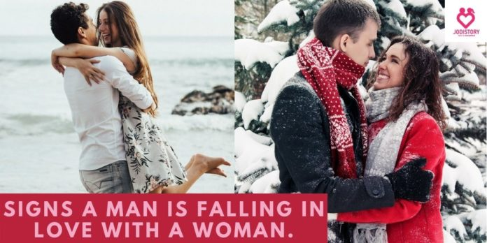 Signs A Man Is Falling In Love With A Woman.