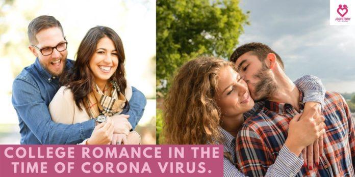 college romance in the time of corona virus