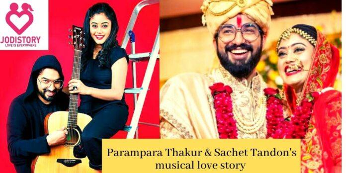 Parampara Thakur & sachet Tandon love story
